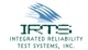 Integrated Reliability Test Systems (IRTS), Inc.